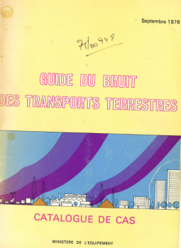 Guide du bruit des transports terrestres: catalogue de cas