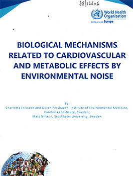 Biological mechanisms related to cardiovascular and metabolic effects by environmental noise.