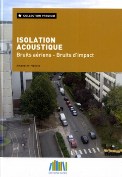 Isolation acoustique - Bruits aériens-bruits d'impact
