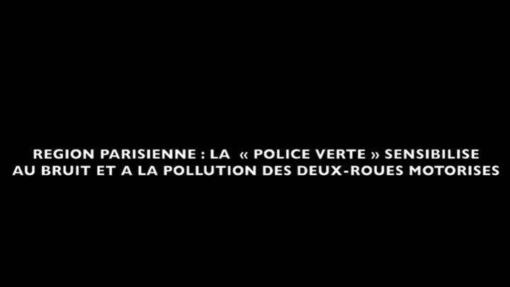 Région parisienne : la police verte sensibilise au bruit des deux-roues motorisés